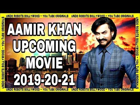 Aamir Khan Upcoming Movies 2019, 2020 & 2021