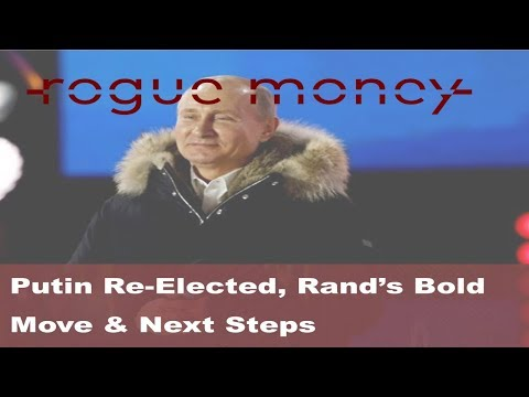 Rogue Mornings - Putin Re-Elected, Rand's Bold Move & Next Steps (03/19/18)