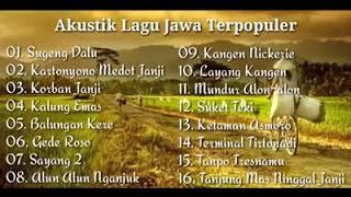 AKUSTIK LAGU JAWA TERPOPULER//TANPA IKLAN