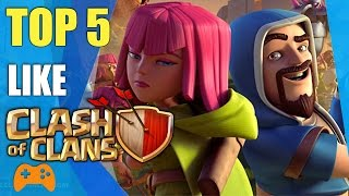 Top 5 games lke Clash Of Clans | Amazing Games Similar to Clash of Clans
