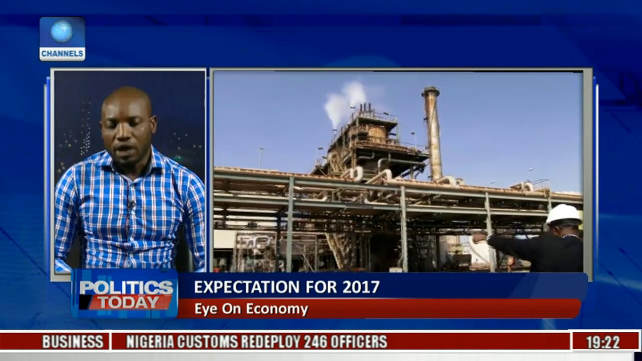 Politics Today Expectation For 2017 On Nigeria's Economy