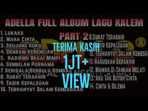 adella-full-album-lagu-kalem-terbaru-2020---part-2-tanpa-iklan.,!!!