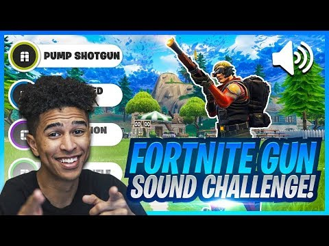 GUESS THAT FORTNITE GUN SOUND CHALLENGE! Gun Sound Effect Challenge