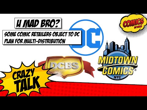Some comic retailers hate DC's new Distribution Plan... WHY?