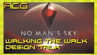 Walking the Walk - No Man's Sky - Game Design and Art Discussion