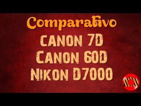 Comparativo - Canon 7D vs Canon 60D vs  Nikon D7000 (Português ptbr)