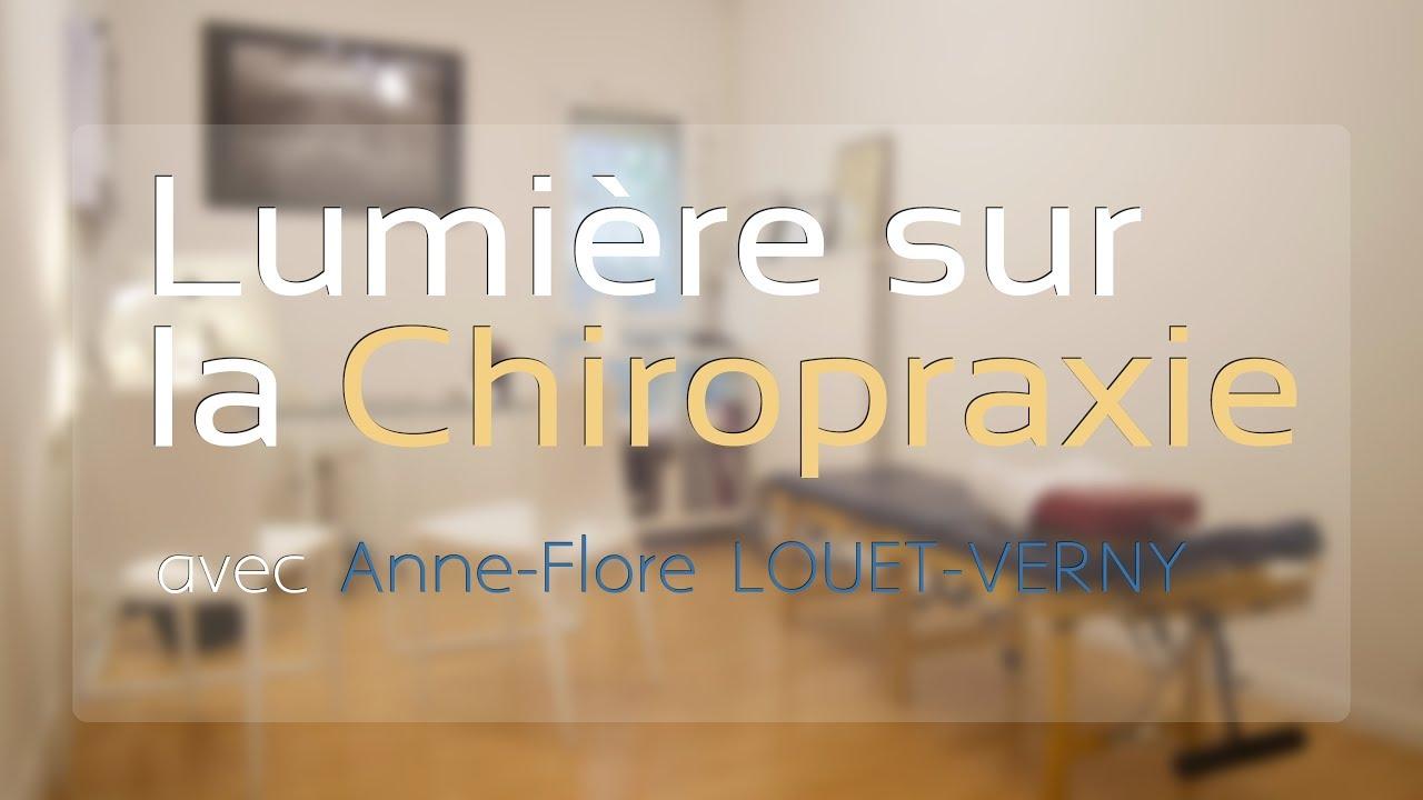 #Reportage# Lumière sur la Chiropraxie avec Anne Flore LOUËT-VERNY