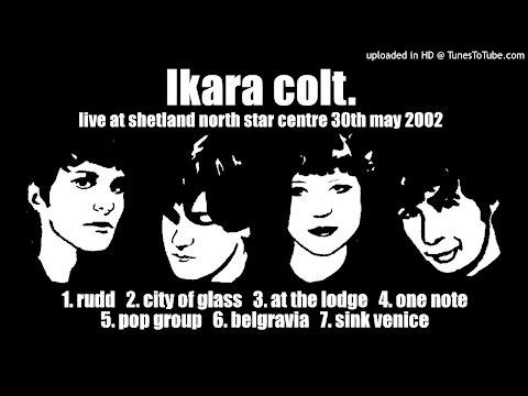 Ikara Colt Live at Shetland North Star Centre May 30th 2002