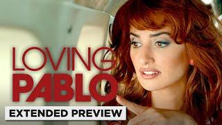 Loving Pablo | Penelope Cruz Gets a Rude Welcome