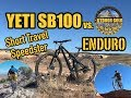 CAN IT SHRED??? Yeti SB100 vs. Outdoor Gold Enduro // Test Ride and Bike Review