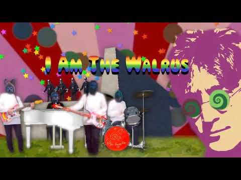 I AM THE WALRUS -Beatles