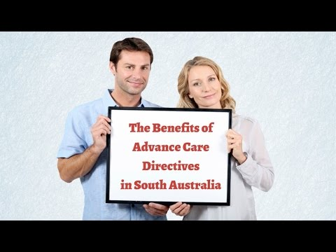 The Benefits of Advance Care Directives in South Australia