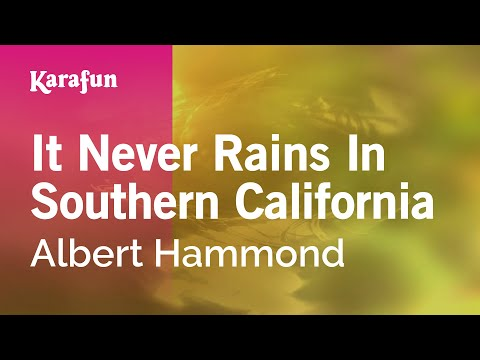 Karaoke It Never Rains In Southern California - Albert Hammond *