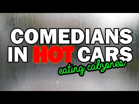 Comedians In Hot Cars Eating Calzones
