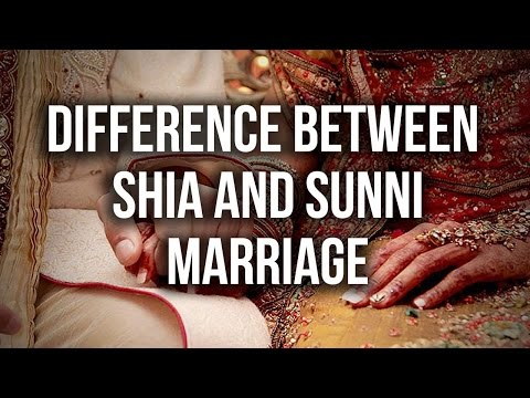 Difference between  Shia and Sunni Marriage