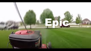 Epic Lawn Mowing Footage