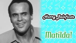 Harry Belafonte - Matilda!