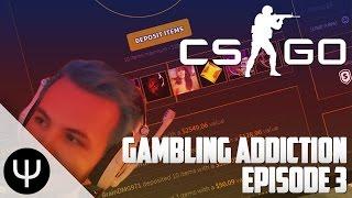 CS:GO: Lewis' Gambling Addiction — Episode 3!