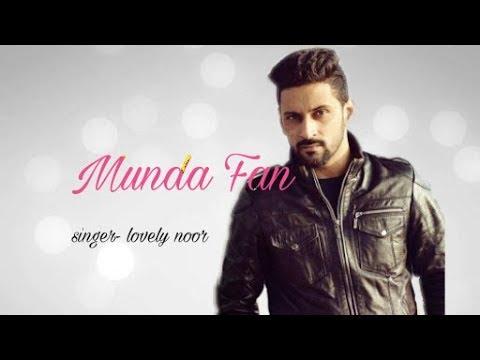 Munda fan lovely noor new full song audio2017