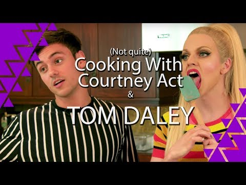 (Not quite) Cooking with Courtney Act and Tom Daley