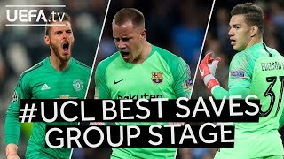 DE GEA, TER STEGEN, EDERSON: #UCL Group Stage BEST SAVES!!