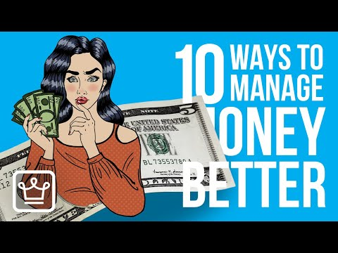 10 Ways To MANAGE Your MONEY Better