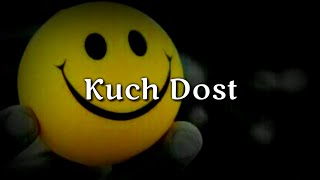 Kuch Dost ❤ Very Heart touching Friendship Shayari ❤ Dear best friends❤ Friendship day special