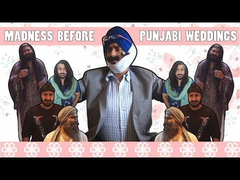 MADNESS BEFORE PUNJABI WEDDINGS | FUNNY INDIAN VINES 2017 | The Turban Trickers | Desi Parents