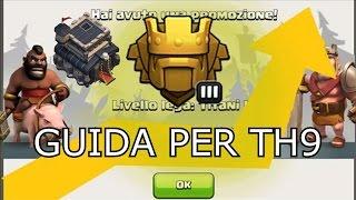 Clash Of Clans: Come Arrivare In LEGA TITANO Con Il Municipio Al 9!