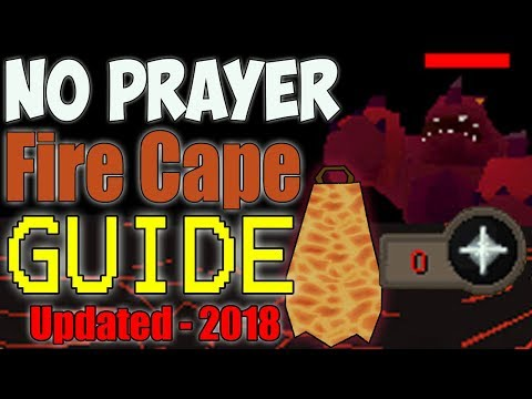 No Prayer Fire Cape Guide (2018) (Post Patch): OSRS