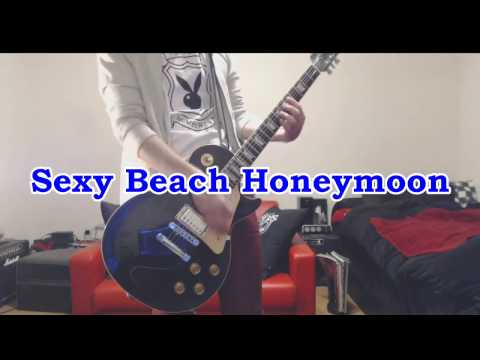 恵比寿★マスカッツ - Sexy Beach Honeymoon  ( Guitar Cover )