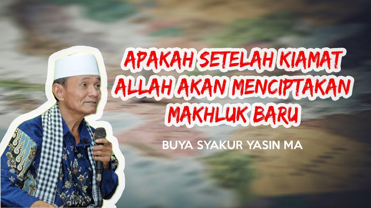 Download APAKAH SETELAH KIAMAT ALLAH AKAN MENCIPTAKAN MAKHLUK BARU