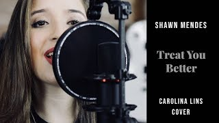 Shawn Mendes - Treat You Better (Carolina Lins Cover)