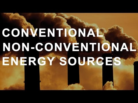 Energy Resources - Conventional and Non-Conventional