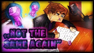 "♫ ""Not The Same Again"" - Minecraft Parody of Ed Sheeran - The A Team"