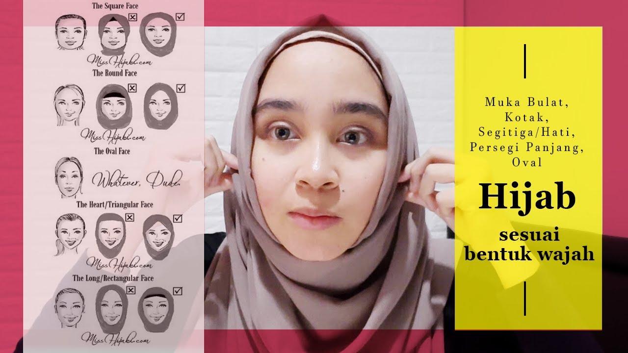 Cara Pakai Hijab berdasarkan Bentuk Wajah (Muka Bulat, Kotak,  Segitiga/Hati, Persegi Panjang, Oval)