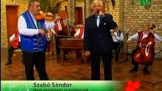 Szabó Sándor: Nem születtem jó embernek.