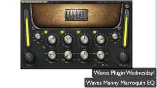 Waves Manny Marroquin EQ - Waves Plugin Wednesday!