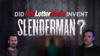 Did Red Letter Media Invent Slenderman?