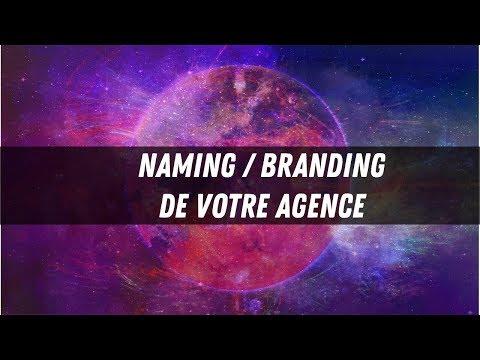 NAMING - BRANDING de votre agence