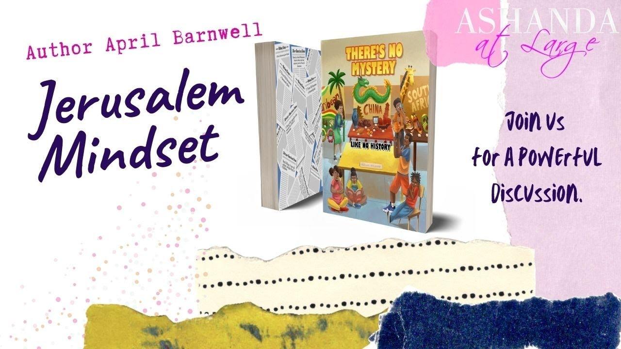 Jerusalem Mindset- Interview w/ Children's Author April Barnwell