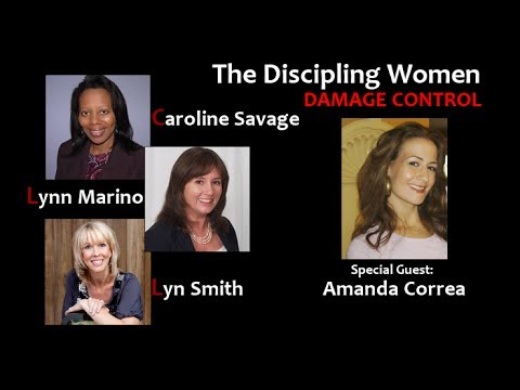 The Discipling Women: Damage Control - GOD's PRUNING