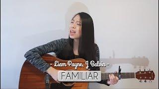 COVER || Familiar - Liam Payne, J Balvin