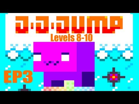 EP3 Wicked Plays J-J-Jump - Levels 8-10 (Gameplay / Commentary)