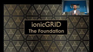 The Core Foundation (Heart) of ionicGRID