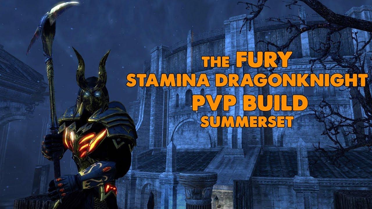 ESO - The Fury - Stamina Dragonknight PVP Build - (Summerset)