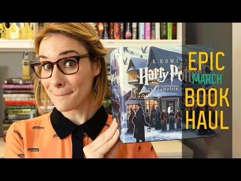March 2017 Book Haul (Harry Potter Edition)! | Epic Book Haul