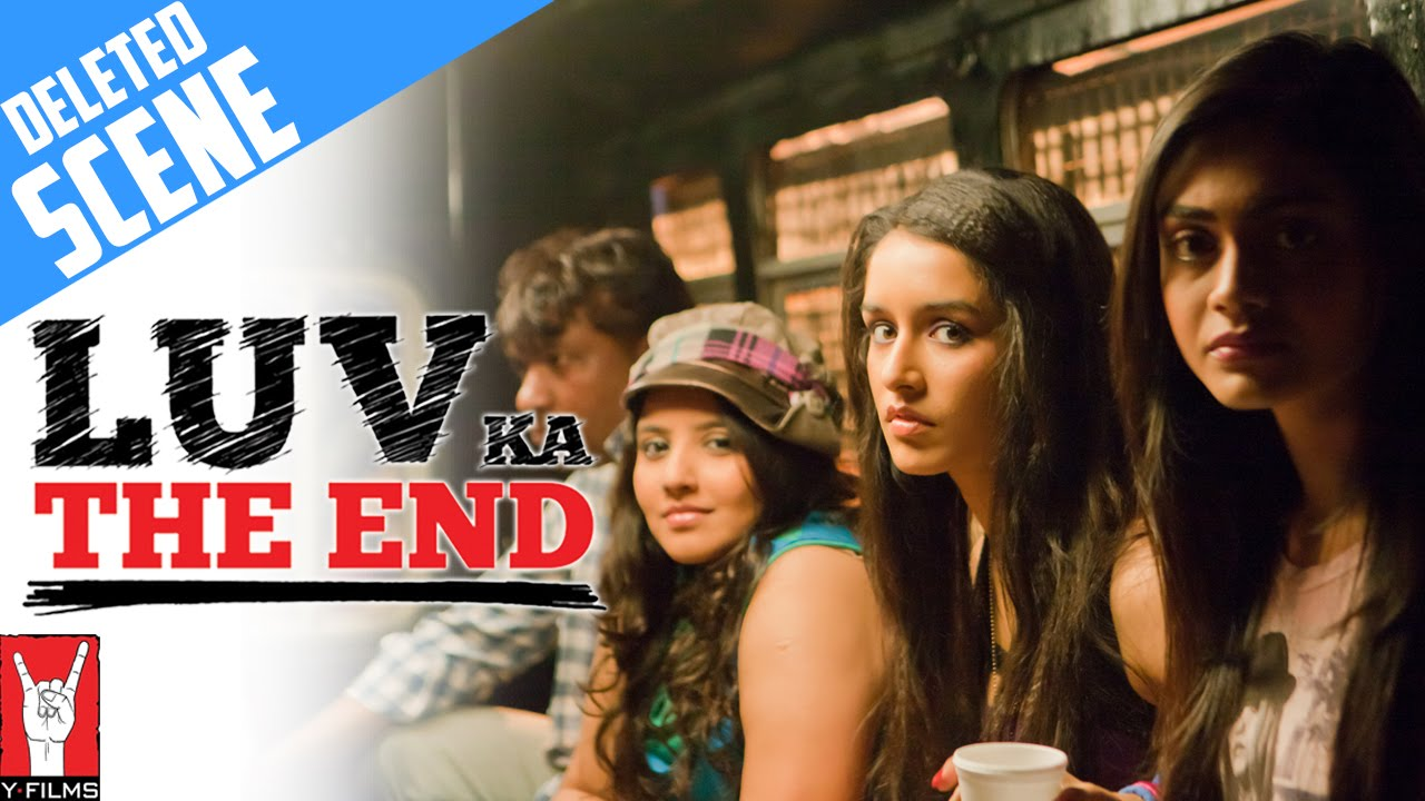 Deleted Scenes Luv Ka The End Shraddha Kapoor Taaha Shah Youtube