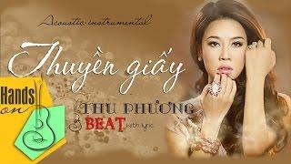 Thuyền giấy » Thu Phương ✎ acoustic Beat by Trịnh Gia Hưng