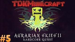 Agrarian Skies 2 - More fun with Meaty, German, and Jodie! Ep 5